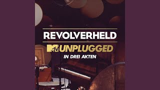 Ich werd' die Welt verändern (MTV Unplugged 1. Akt)