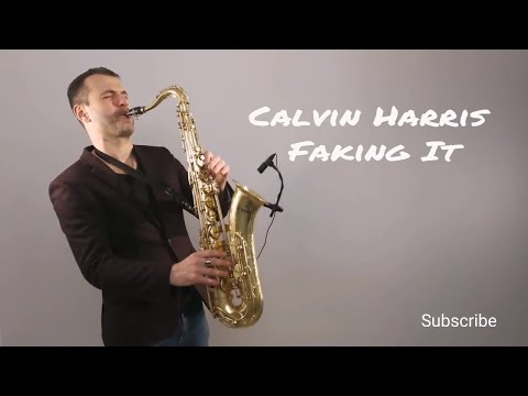 Calvin Harris - Faking It ft. Kehlani, Lil Yachty [Saxophone Cover] by Juozas Kuraitis