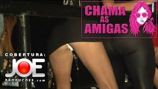 Repeat youtube video 2 CHAMA AS AMIGAS  - A FESTA  - DIA 20 06 2015