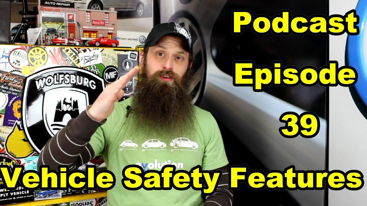 A look at vehicle safety systems podcast episode 39 for Domon episode 39