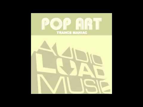 Pop Art - Trance Maniac