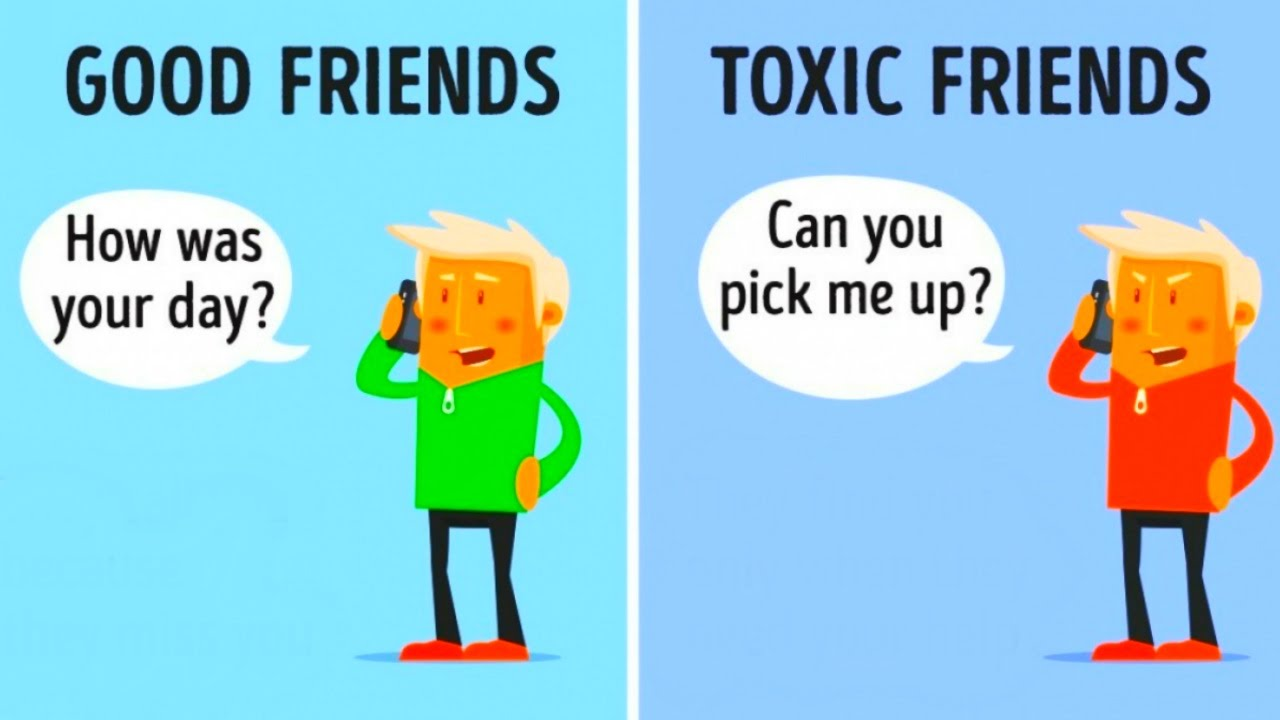 10 differences between good friends and toxic friends youtube