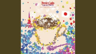 Provided to YouTube by CRIMSON TECHNOLOGY, Inc. Tokyo · 扇谷研人&大石昌良 プチカフェ ~カフェ・ド・TOKYO~ ℗ PETIT CAFE RECORDS Released on: ...