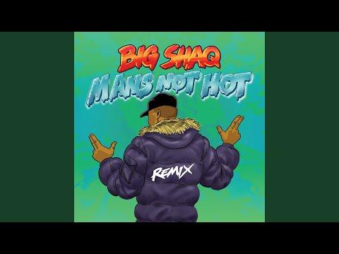 Mans Not Hot MC Mix