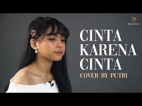 Judika - Cinta Karena Cinta | Cover By Putri Isnari