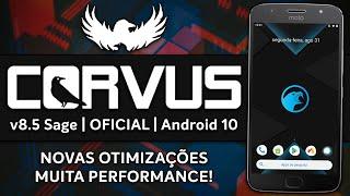 Corvus OS ROM v8.5 Sage | Android 10.0 Q | NOVAS OTIMIZAÇÕES, MANTENDO O MELHOR DESEMPENHO!