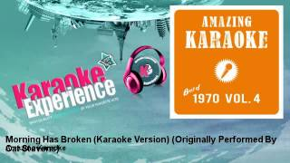 Amazing Karaoke - Morning Has Broken (Karaoke Version) - Originally Performed By Cat Stevens