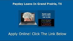 Payday Loans Grand Prairie, TX | Online Cash Advance