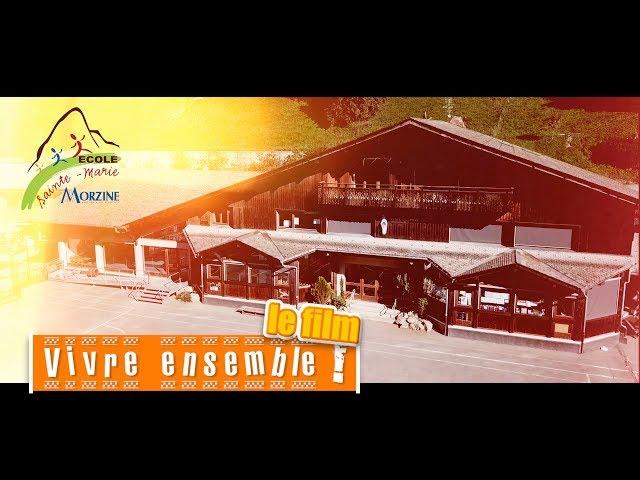 l'École Sainte Marie-Madeleine de #Morzine : le Vivre Ensemble...
