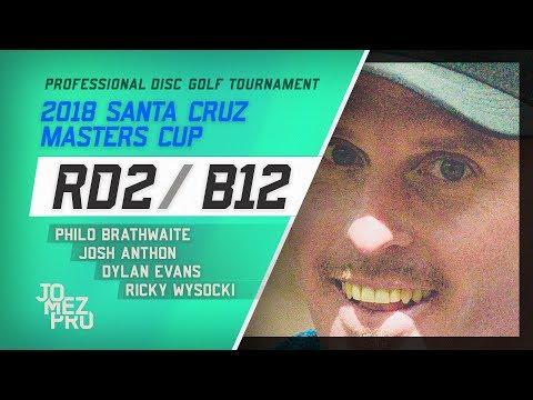 2018 Santa Cruz Masters Cup | Lead Card, RD2, B12 | Wysocki, Brathwaite, Evans, Anthon
