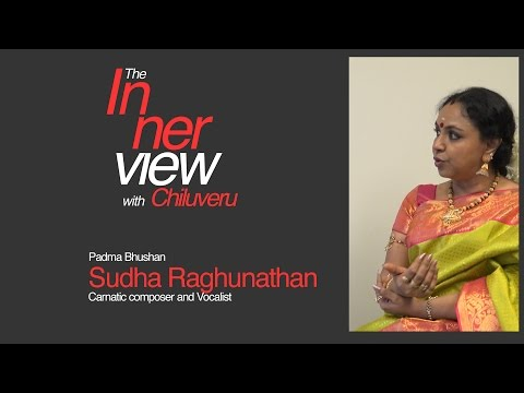 20160921SR The InnerView with Chiluveru - Sudha Raghunathan