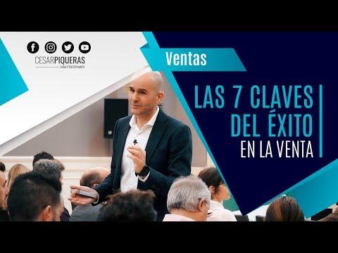 Las 7 Claves Del éxito En La Venta | Ventas | César Piqueras