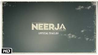 Subscribe to FoxStarHindi YouTube channel Here : http://goo.gl/tq91n6 This is the official trailer of Neerja, a biopic drama on the life Neerja Bhanot played by ...