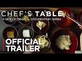 Chef's Table - Season 3 | Official Trailer [HD] | Netflix