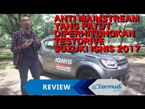 TEST DRIVE REVIEW Suzuki Ignis Indonesia I Anti Mainstream yang Layak Diperhitungkan!
