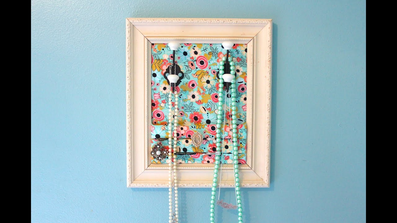 Jewelry Organizer Diy Diy Jewelry Organizer Youtube
