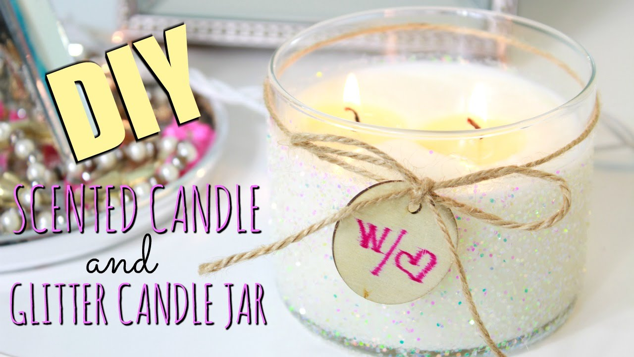 DIY: Scented Candle & Glitter Candle Jar - YouTube