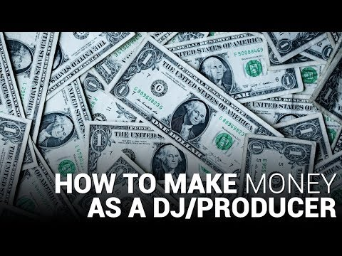 How to MAKE MONEY as a DJ/Producer