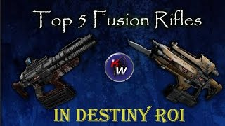 the top 5 fusion rifles in destiny rise of iron