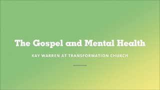 The Gospel and Mental Health | Transformation Church