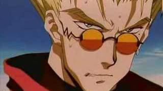 This is a converted Anime Music Video of Trigun footage to the song...