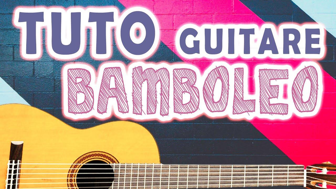Tuto Guitare | Gipsy Kings | Bamboleo