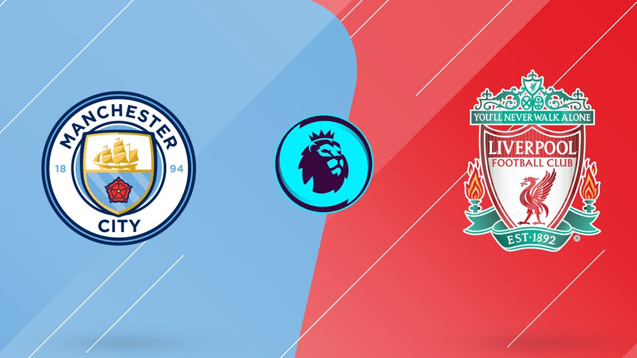 How to Watch Manchester City vs. Liverpool