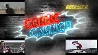 Comic Crunch S2E9: Spiderman in Civi War, New Tomb Raider Movie + Comic Book show recap