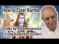 Clearing Karma | How to Clear Karmas in Your Life Now.