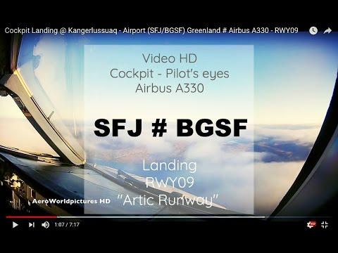 Cockpit | Landing ✈ KANGERLUSSUAQ / SONDRESTROM ( SFJ / BGSF ) Greenland  ✈ A330 - RW09  [HD]