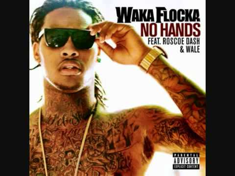 Waka flocka no hands dirty uncensored