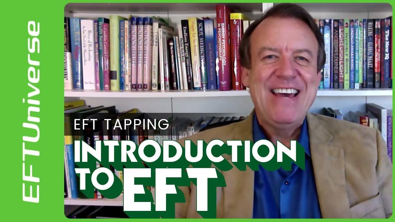 Eft Tapping Dawson Church Phd Introduces Emotional