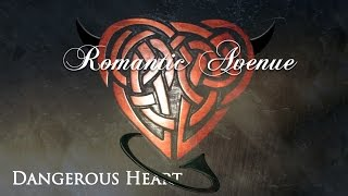 Romantic Avenue - Dangerous Heart (Instrumental Version)