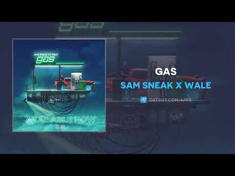 "Sam Sneak x Wale ""GAS"" (OFFICIAL AUDIO)"