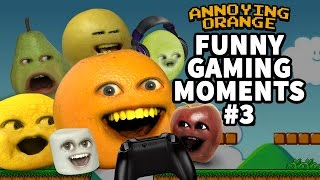 Annoying Orange - FUNNY GAMING MOMENTS #3