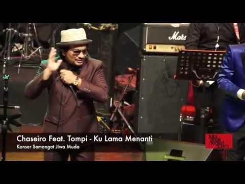 Chaseiro Feat  Tompi   Ku Lama Menanti