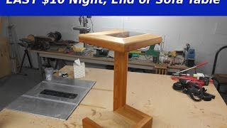 Easy $10 Night, End Or Sofa Table