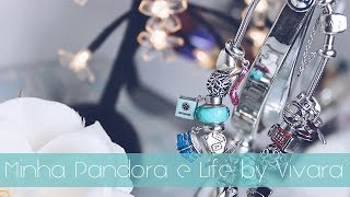 Minha Pandora/Life by Vivara