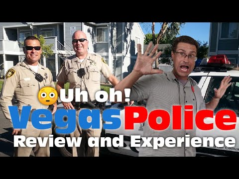 Living In Las Vegas - Police And Metro - LVMPD. Good? Bad? Or UGLY?