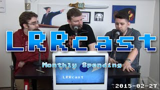 lrrcast monthly spending