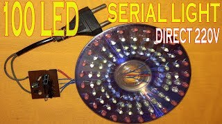 How to make 100 led serial light direct 220v