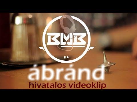 BMB - ÁBRÁND [HIVATALOS VIDEOKLIP]