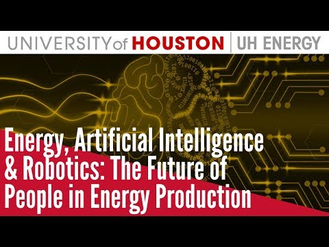 Energy, Artificial Intelligence & Robotics: The Future of People in Energy Production