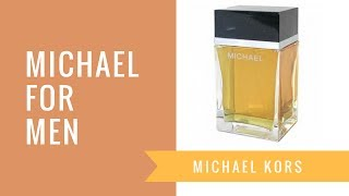 Michael for Men by Michael Kors | Fragrance Review