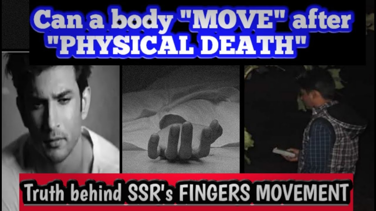 Can a Body or Body part  Move after  Death - Medical & paranormal explanations 