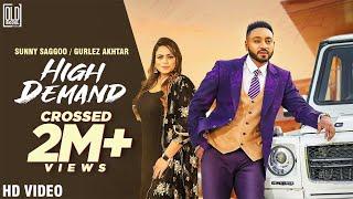 High Demand (Gurlez Akhtar, Sunny Saggoo) Mp3 Song Download