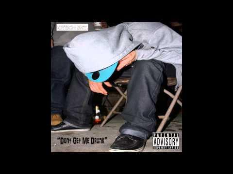 Dont Get Me Drunk- ManiGo x Kinori (#GingerGang Mixtape)