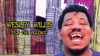 Watch Wesley Willis Stop The Violence video