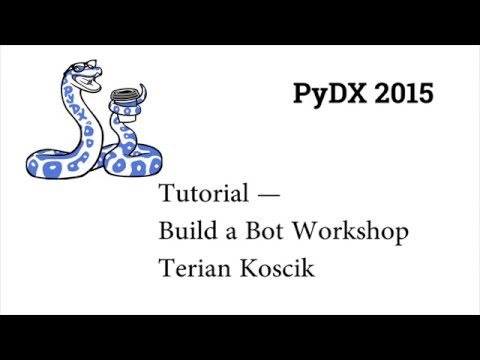 Image from PyDX 2015: Tutorial — Build a Bot Workshop
