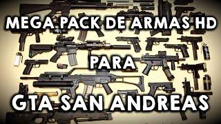 Mega Pack de Armas Nuevas para GTA San Andreas 2017 HD